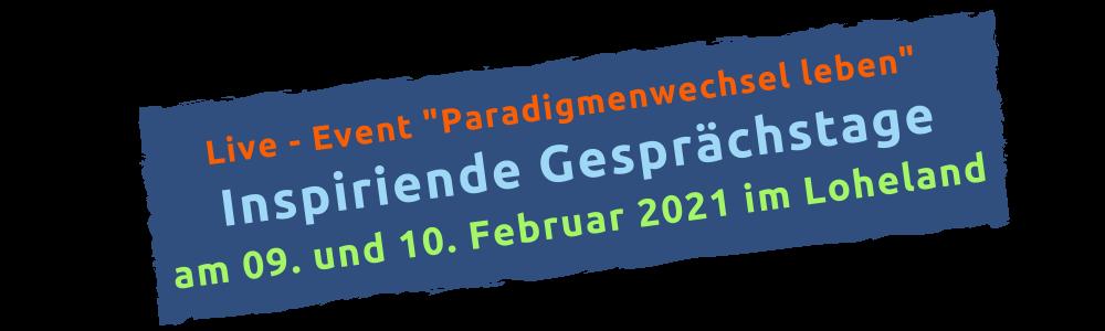 Inspirierende Gesprächstage im Loheland im Februar 2021